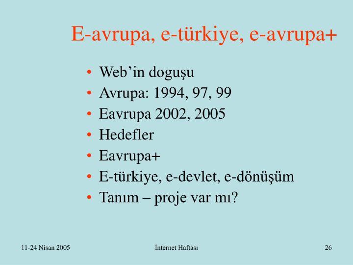 E-avrupa, e-türkiye, e-avrupa+