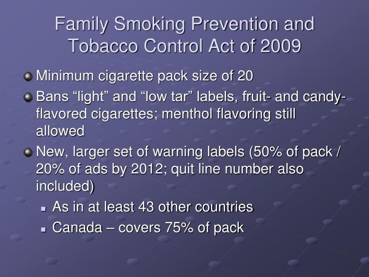 Family Smoking Prevention and Tobacco Control Act of 2009