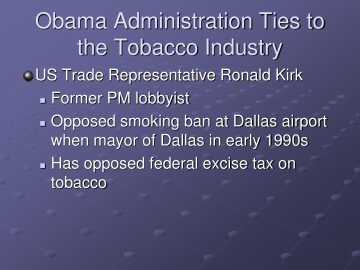 Obama Administration Ties to the Tobacco Industry