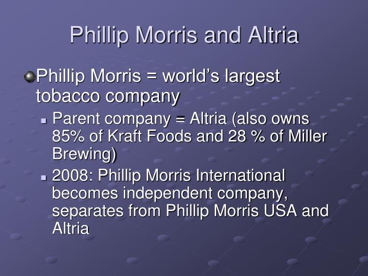 Phillip Morris and Altria