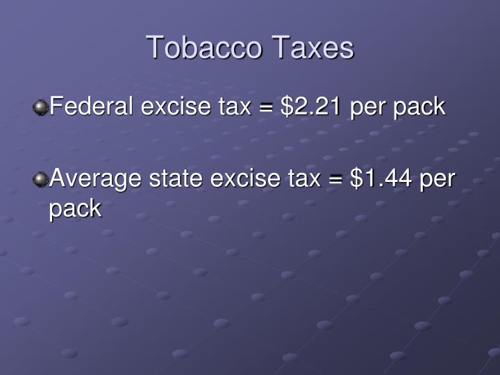 Tobacco Taxes