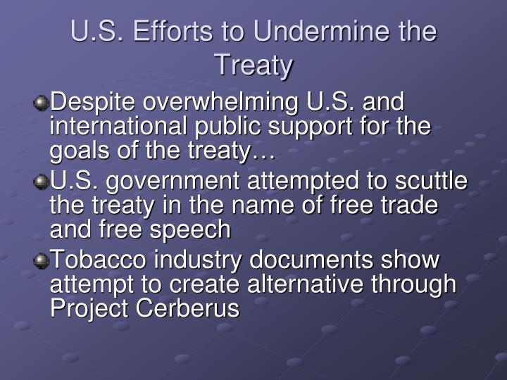 U.S. Efforts to Undermine the Treaty
