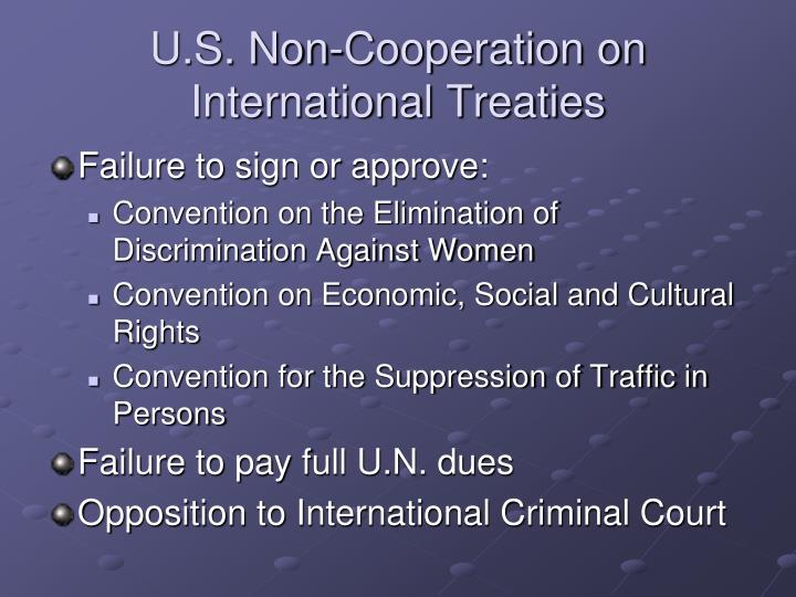 U.S. Non-Cooperation on International Treaties