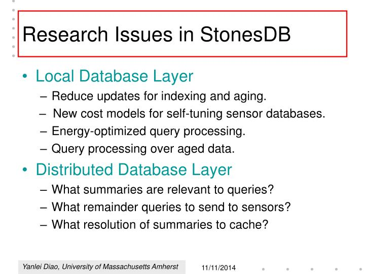 Research Issues in StonesDB
