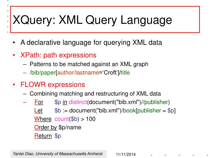 XQuery: XML Query Language