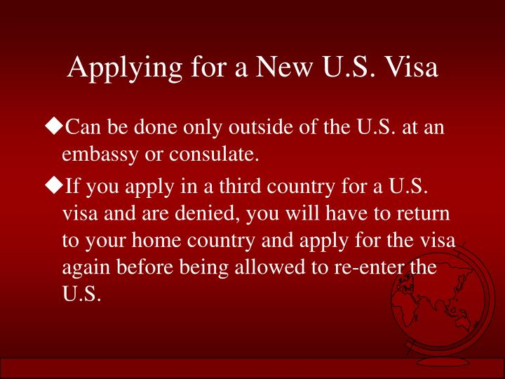 Applying for a New U.S. Visa
