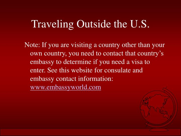 Traveling Outside the U.S.