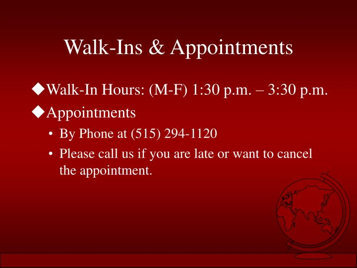 Walk-Ins & Appointments