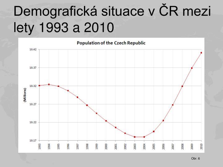 Demografická situace v ČR mezi lety 1993 a 2010