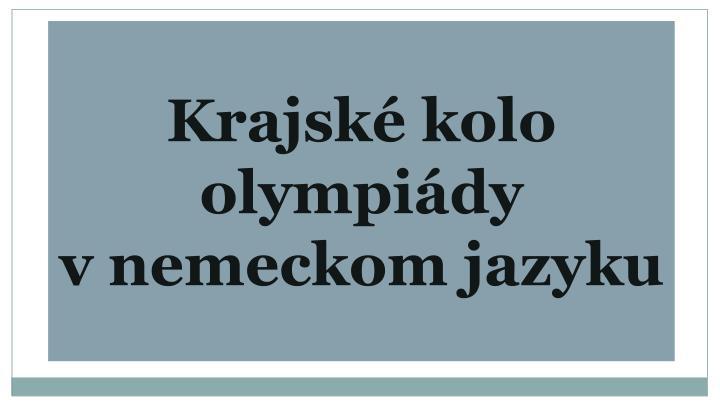 Krajské kolo olympiády vnemeckom jazyku