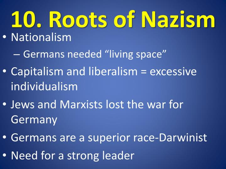 10. Roots of Nazism
