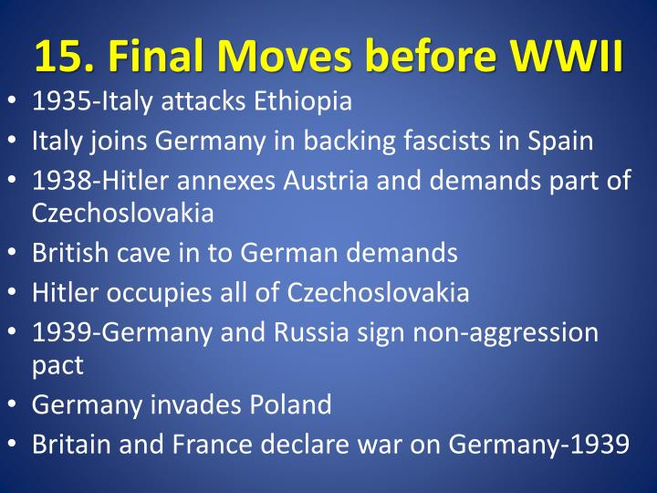 15. Final Moves before WWII