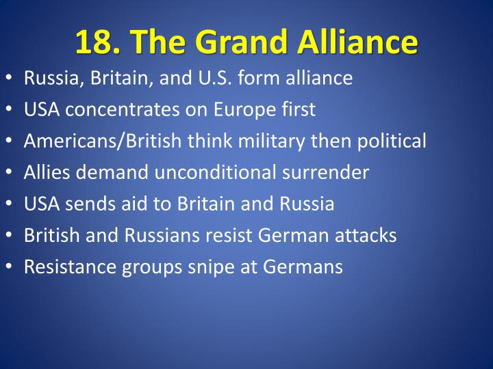 18. The Grand Alliance