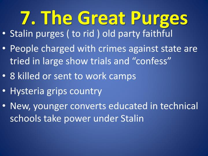 7. The Great Purges