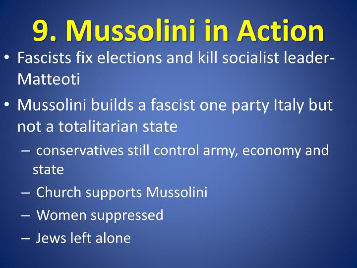 9. Mussolini in Action