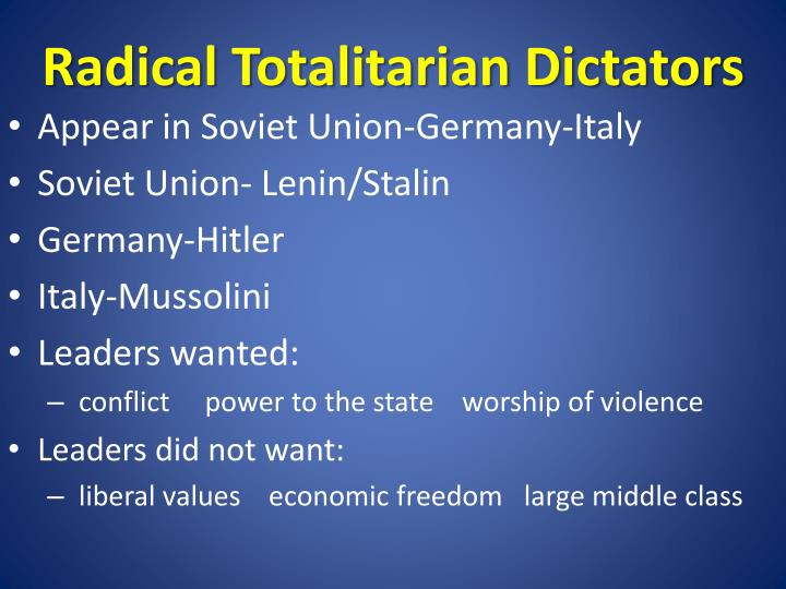Radical Totalitarian Dictators