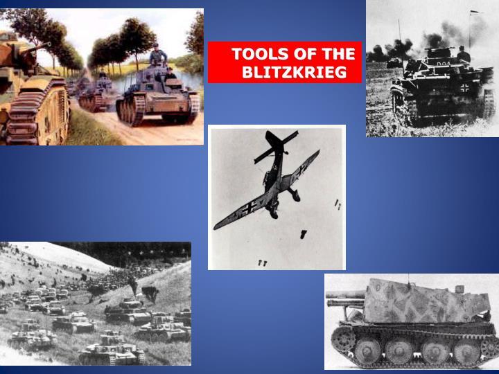 TOOLS OF THE BLITZKRIEG