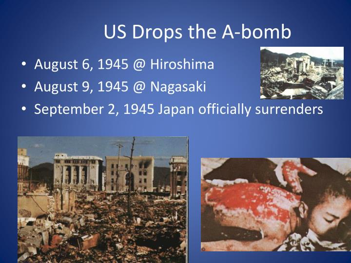 US Drops the A-bomb