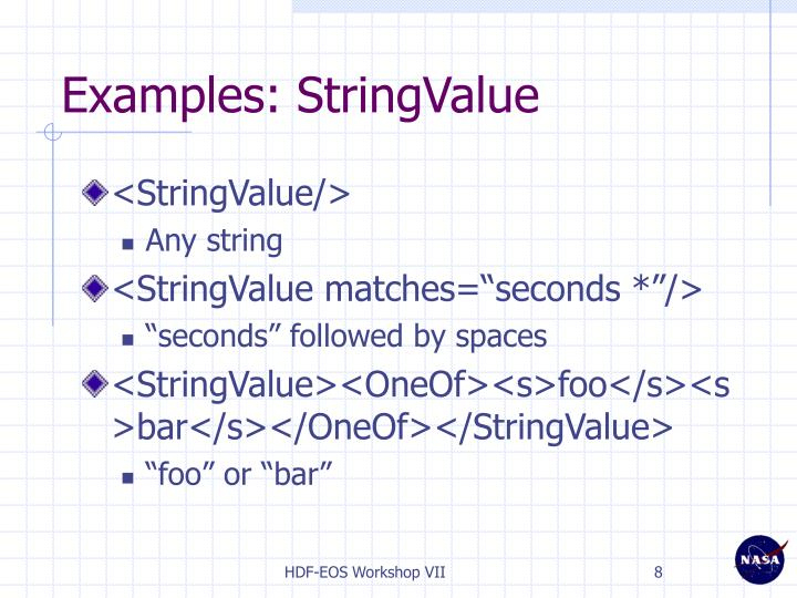 Examples: StringValue