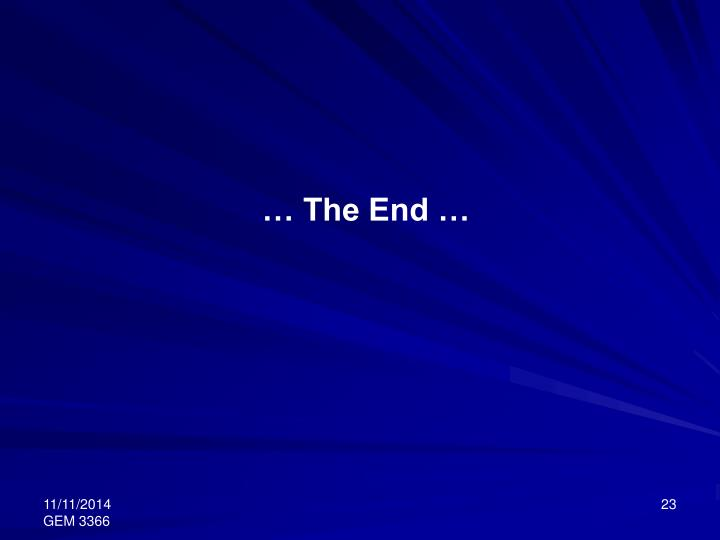 … The End …