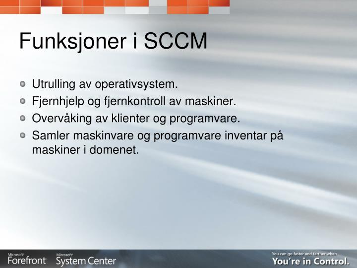 Funksjoner i SCCM