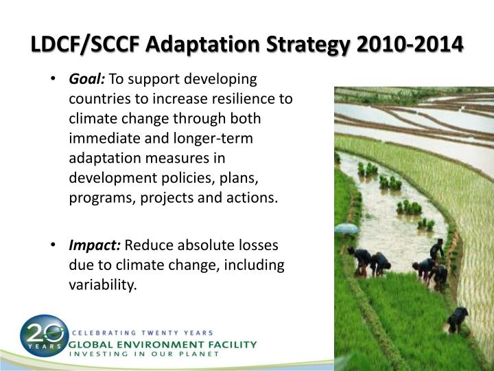 LDCF/SCCF Adaptation Strategy 2010-2014