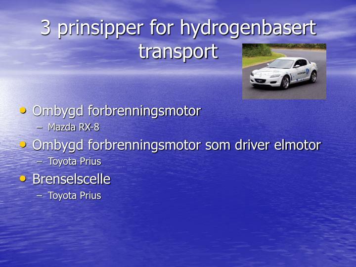 3 prinsipper for hydrogenbasert transport