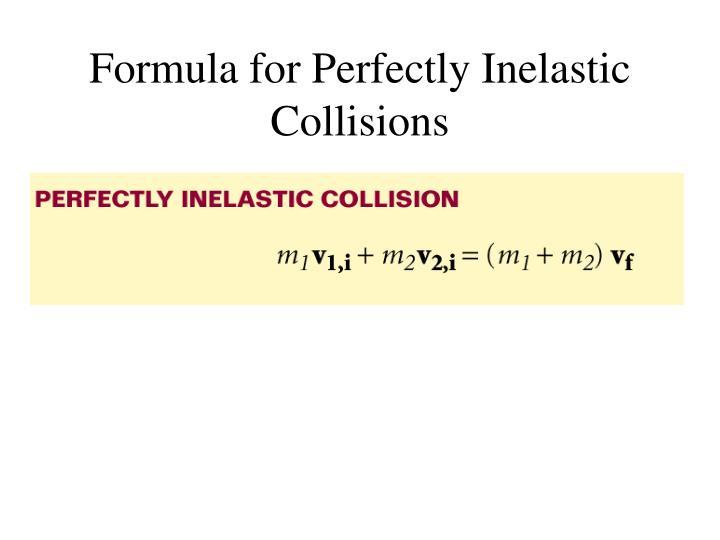 Formula for Perfectly Inelastic Collisions