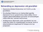 behandling av depression vid graviditet