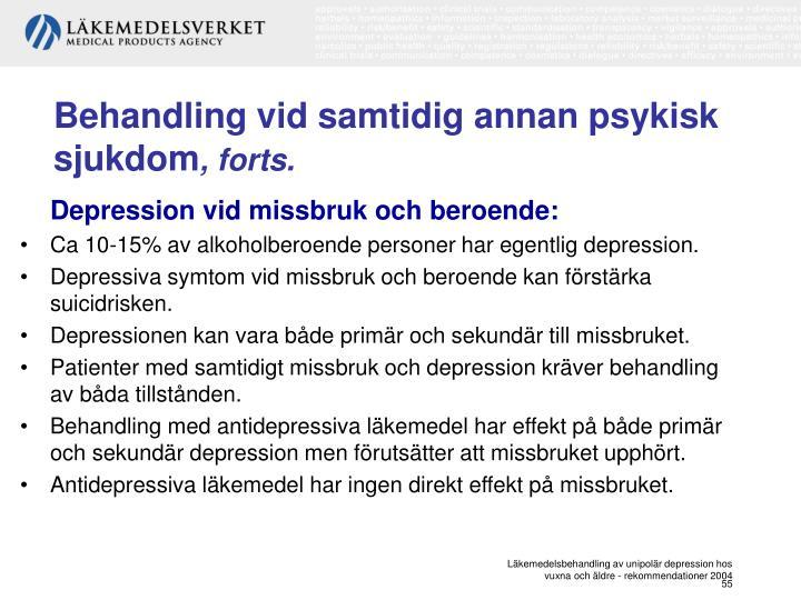 Behandling vid samtidig annan psykisk sjukdom