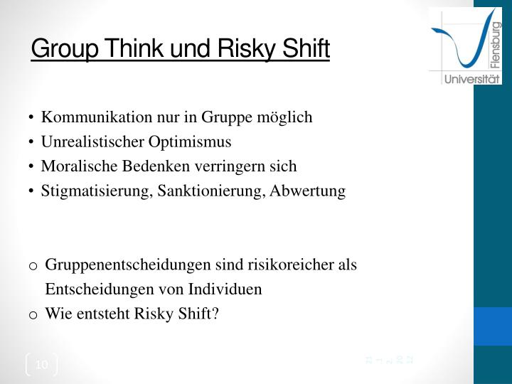 Group Think und