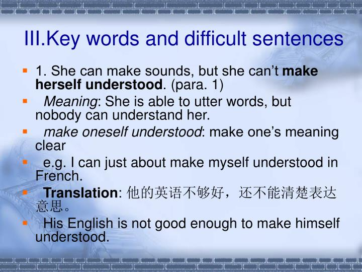 III.Key words and difficult sentences
