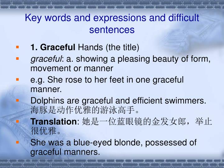 Key words and expressions and difficult sentences