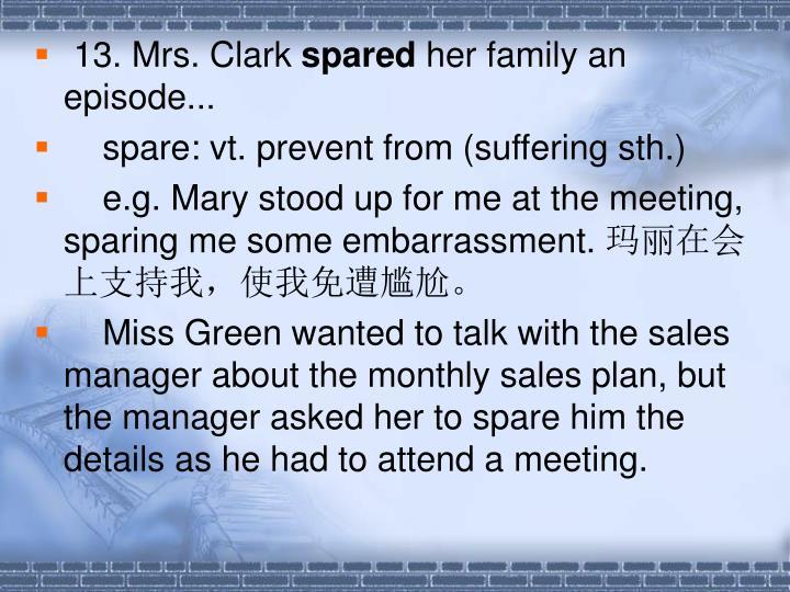 13. Mrs. Clark