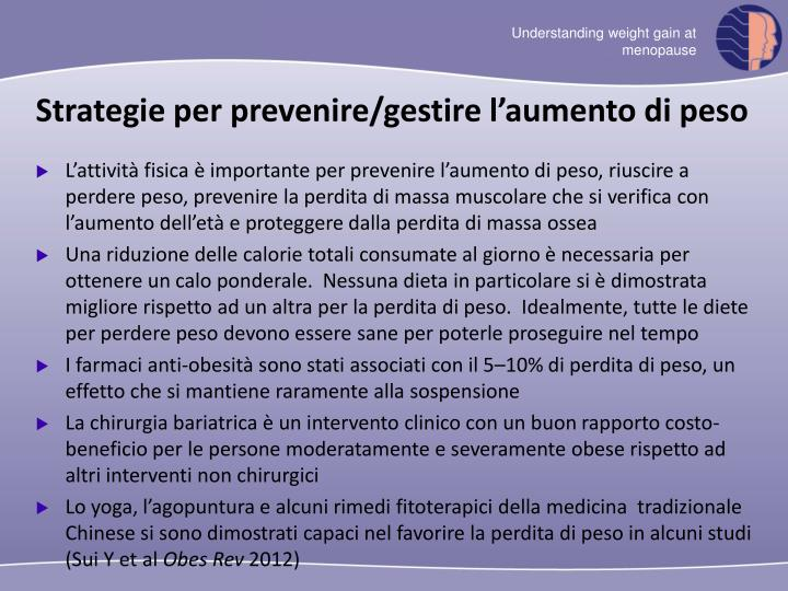Strategie per prevenire/gestire l'aumento di peso
