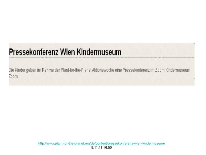 http://www.plant-for-the-planet.org/de/content/pressekonferenz-wien-kindermuseum
