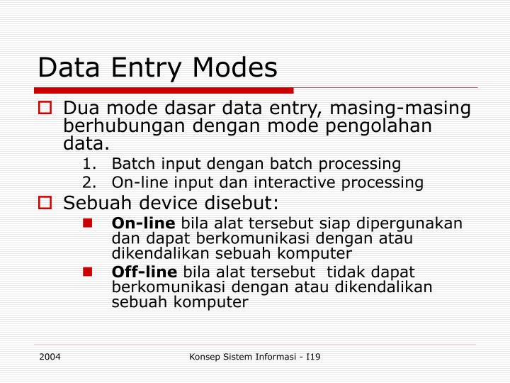 Data Entry Modes