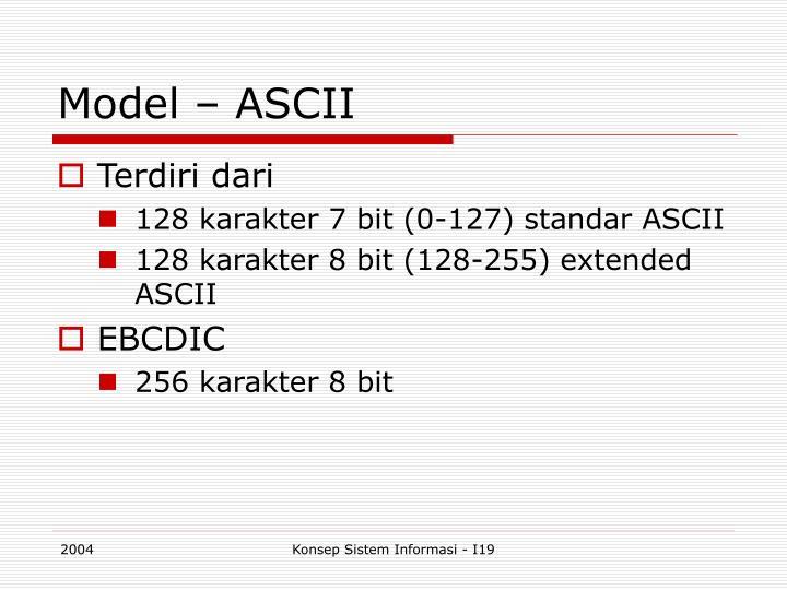 Model – ASCII