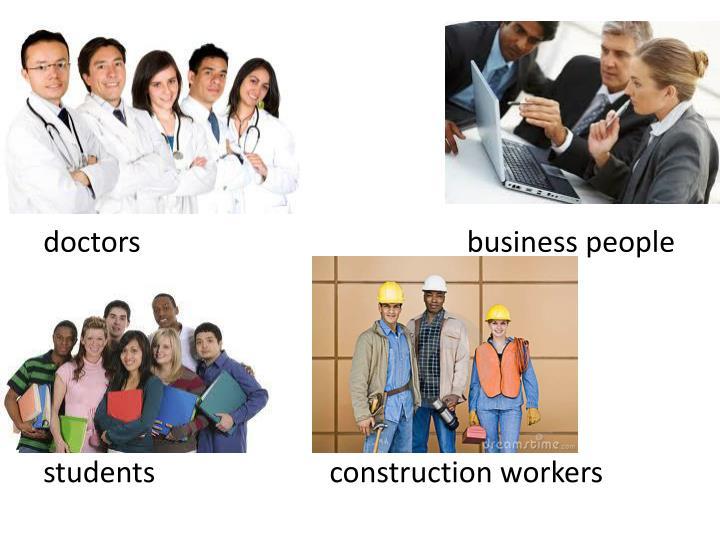 doctors                                             business people