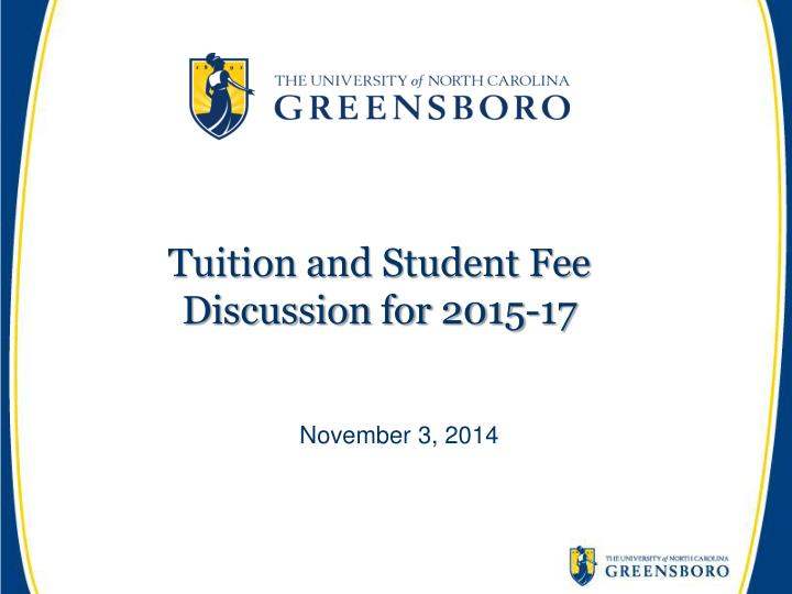 Tuition and student fee discussion for 2015 17