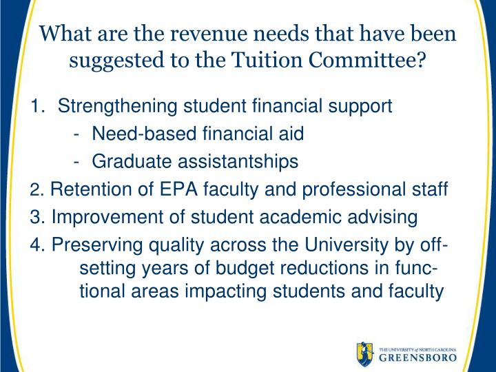 What are the revenue needs that have been suggested to the Tuition Committee?