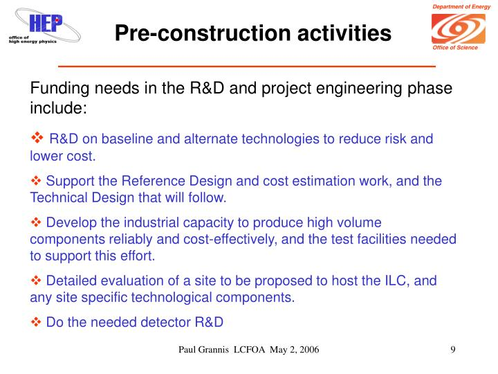 Pre-construction activities