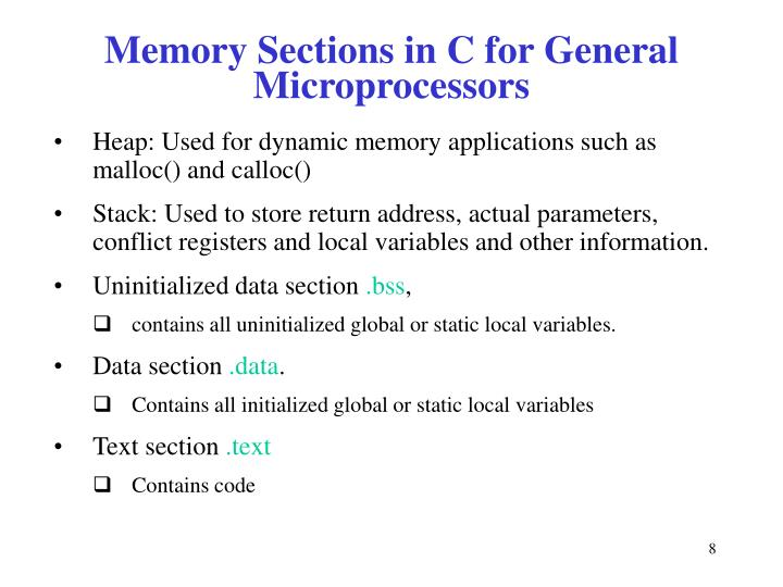 Memory Sections in C for General Microprocessors