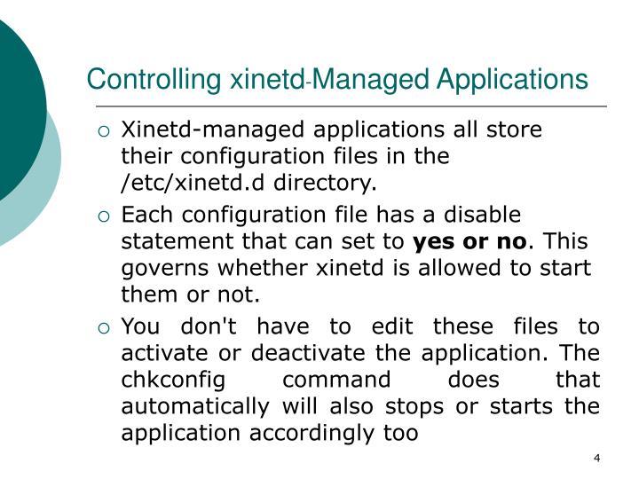 Controlling xinetd