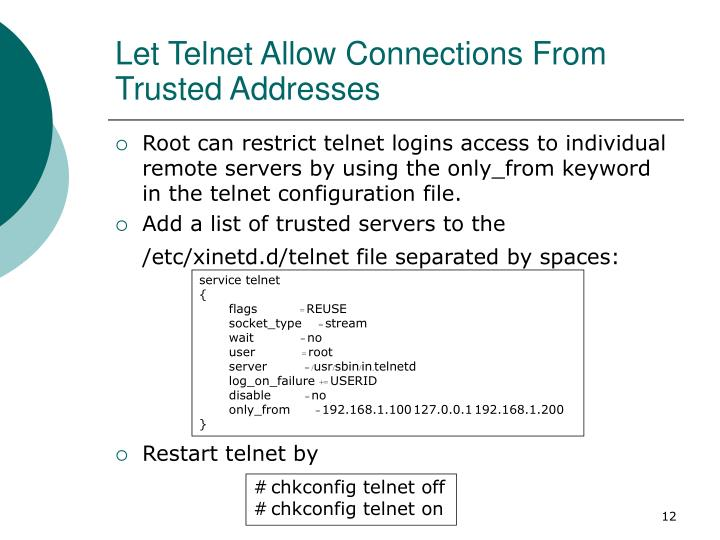 Let Telnet Allow Connections From Trusted Addresses