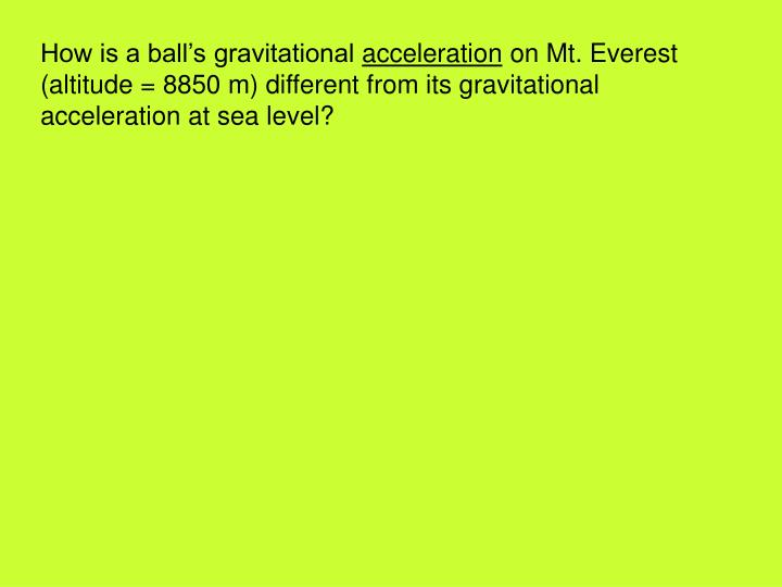 How is a ball's gravitational