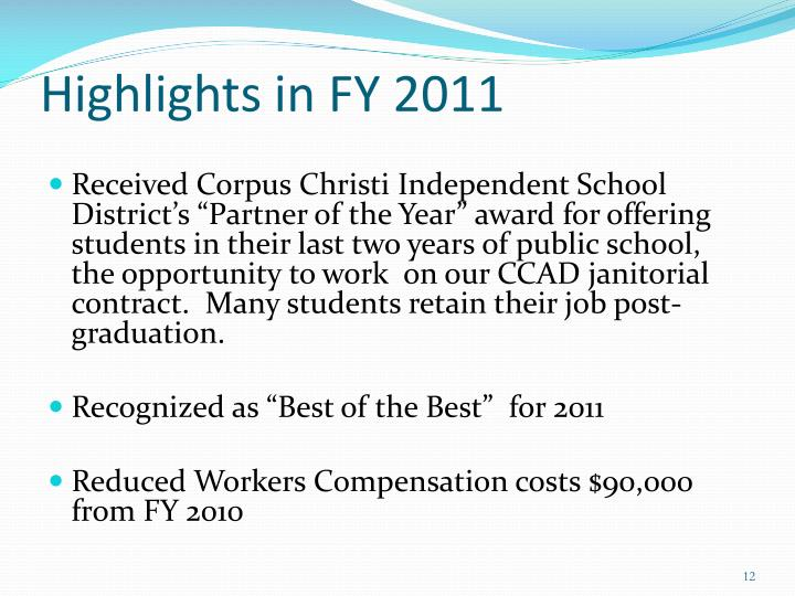 Highlights in FY 2011
