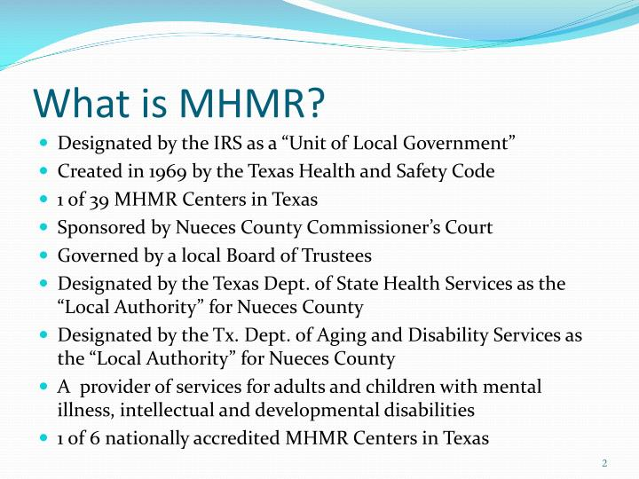 What is MHMR?