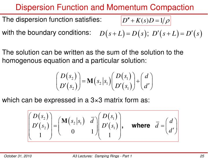 Dispersion Function and Momentum Compaction