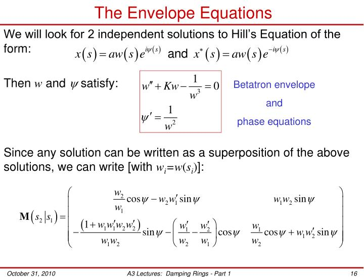 The Envelope Equations